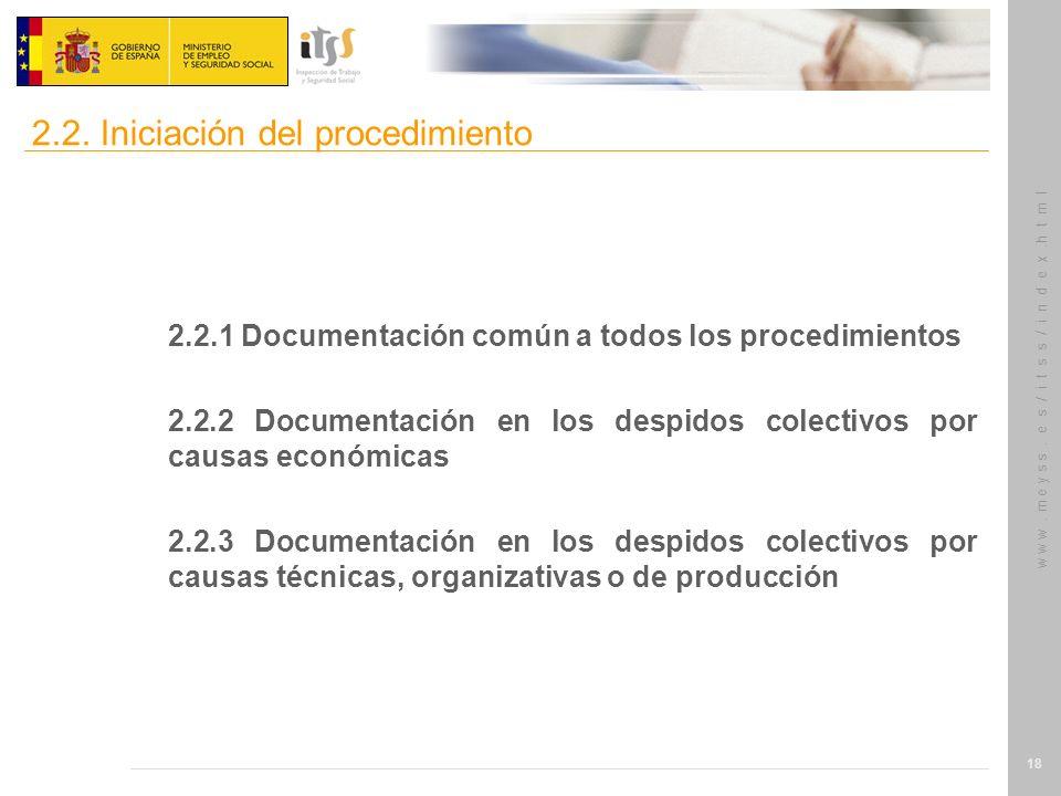 w w w. m e y s s. e s / i t s s / i n d e x.h t m l 18 2.2.1 Documentación común a todos los procedimientos 2.2.2 Documentación en los despidos colect
