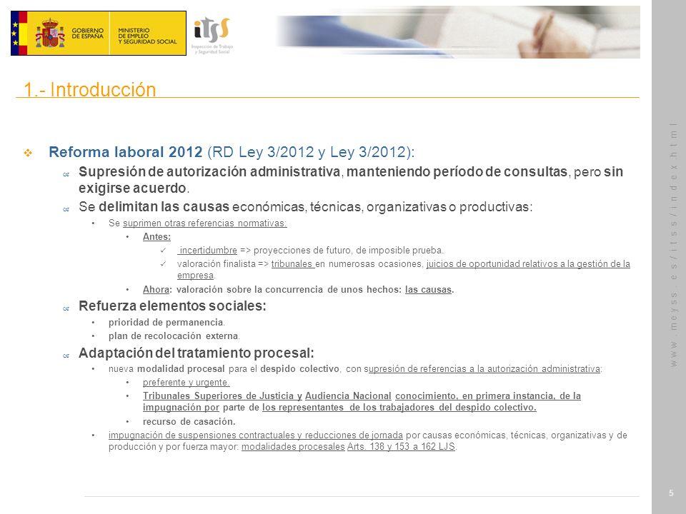 w w w. m e y s s. e s / i t s s / i n d e x.h t m l 5 Reforma laboral 2012 (RD Ley 3/2012 y Ley 3/2012): – Supresión de autorización administrativa, m