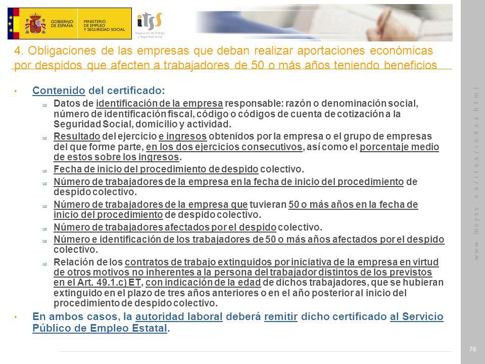 w w w. m e y s s. e s / i t s s / i n d e x.h t m l 76 Contenido del certificado: – Datos de identificación de la empresa responsable: razón o denomin