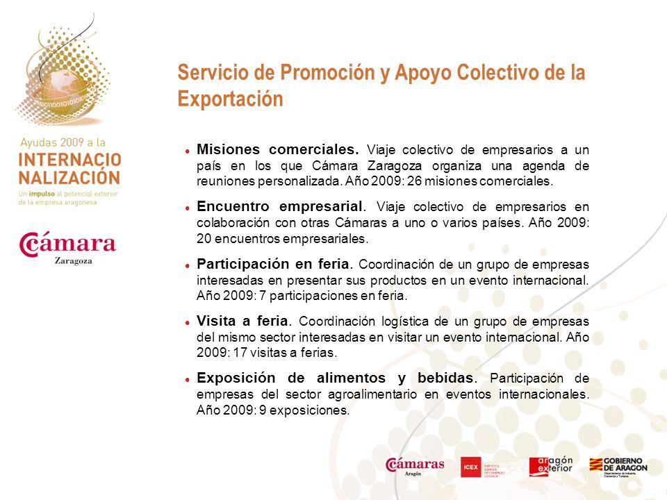 Servicio de Promoción y Apoyo Colectivo de la Exportación Misiones comerciales.