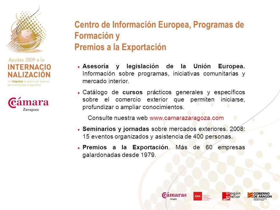 Centro de Información Europea, Programas de Formación y Premios a la Exportación Asesoría y legislación de la Unión Europea.