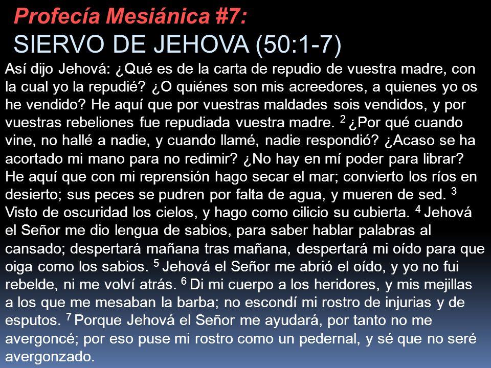 Así dijo Jehová: ¿Qué es de la carta de repudio de vuestra madre, con la cual yo la repudié? ¿O quiénes son mis acreedores, a quienes yo os he vendido
