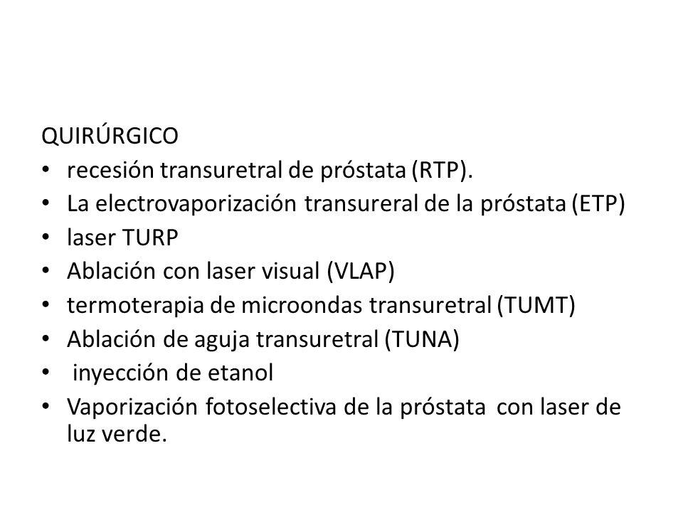 Radioterapia Criocirugía Quimioterapia Inmunoterapia o terapia biológica USG focalizado de alta intensidad (ondas acústicas de alta intensidad) para destruir células cancerosas)