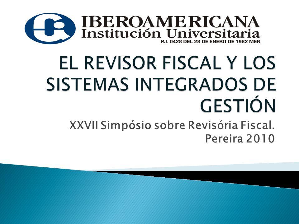 XXVII Simpósio sobre Revisória Fiscal. Pereira 2010