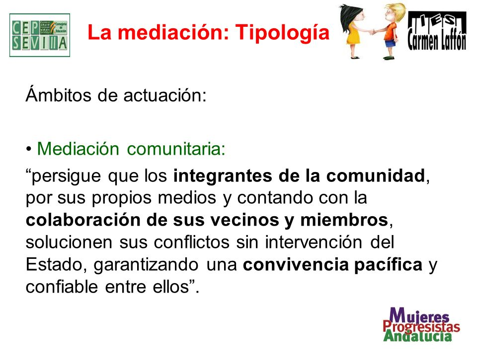 Mediación Escolar: Antecedentes 1984 – Un grupo de educadores y mediadores comunitarios fundaron la Fundación NAME (Association for Mediation in Education).