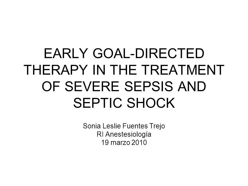 Objetivo del estudio Evaluar la eficacia de la terapia dirigida por metas tempranas para sepsis severa y choque séptico antes de el ingreso de los pacientes a terapia intensiva.