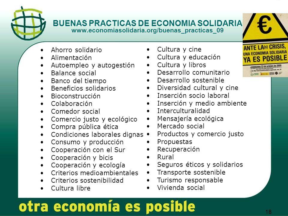 18 BUENAS PRACTICAS DE ECONOMIA SOLIDARIA www.economiasolidaria.org/buenas_practicas_09 Cultura y cine Cultura y educación Cultura y libros Desarrollo