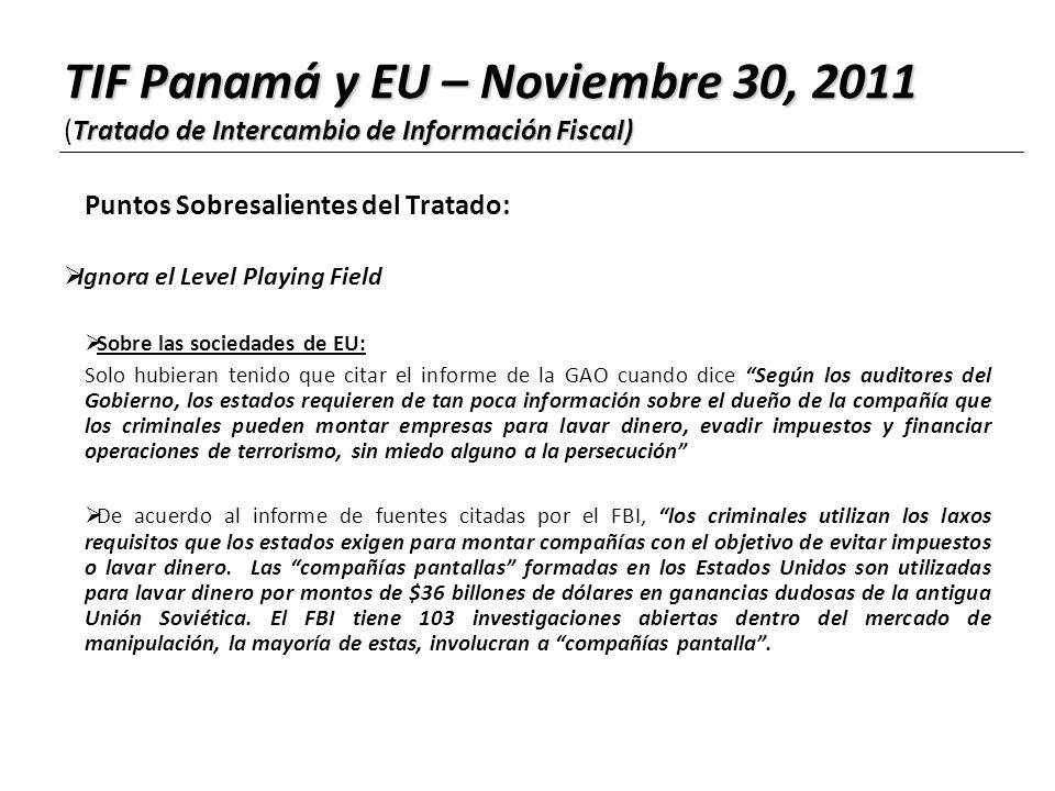 Puntos Sobresalientes del Tratado: Ignora el Level Playing Field Sobre las sociedades de EU: Solo hubieran tenido que citar el informe de la GAO cuand