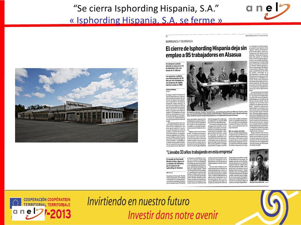 Se cierra Isphording Hispania, S.A. « Isphording Hispania, S.A. se ferme »