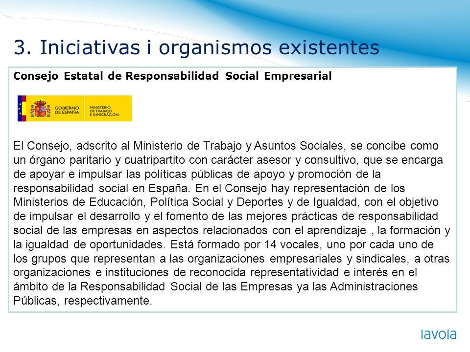 Consejo Estatal de Responsabilidad Social Empresarial El Consejo, adscrito al Ministerio de Trabajo y Asuntos Sociales, se concibe como un órgano pari