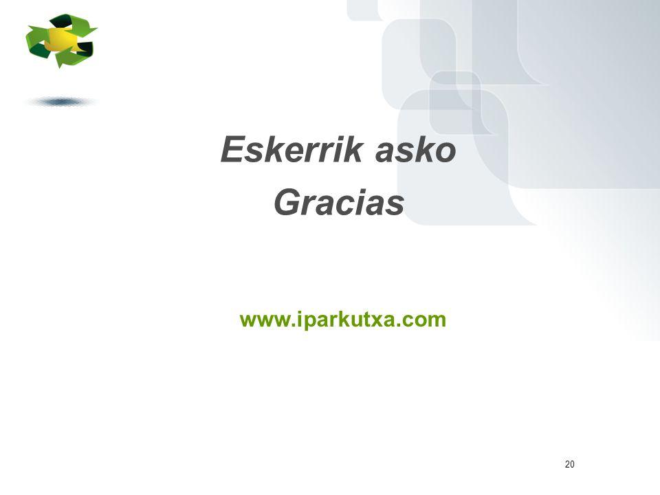 20 www.iparkutxa.com Eskerrik asko Gracias