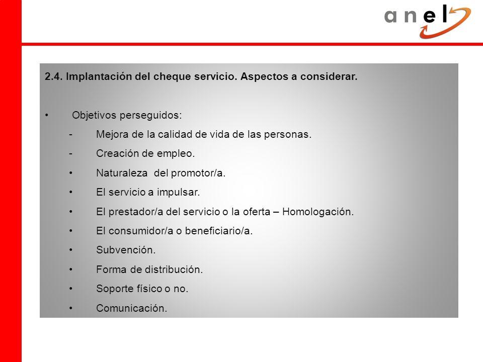 2.4. Implantación del cheque servicio. Aspectos a considerar.