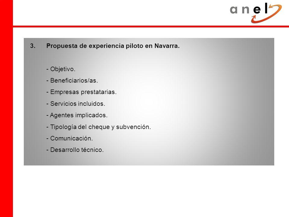 3.Propuesta de experiencia piloto en Navarra. - Objetivo.