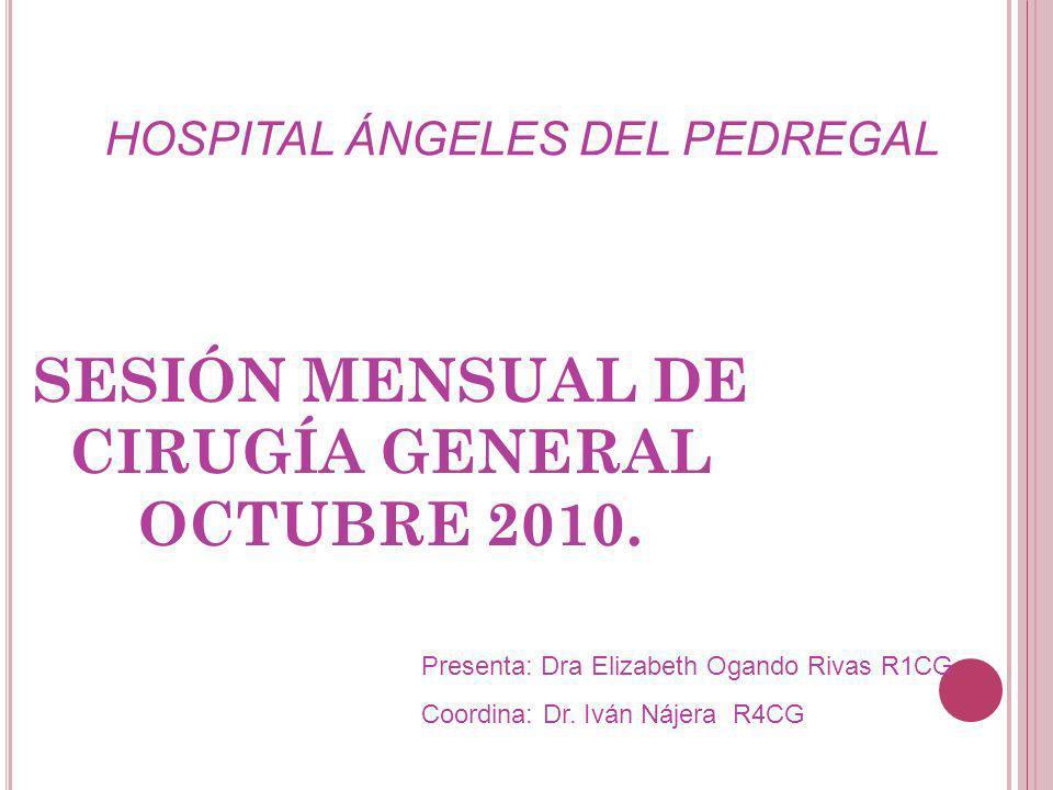 SESIÓN MENSUAL DE CIRUGÍA GENERAL OCTUBRE 2010.
