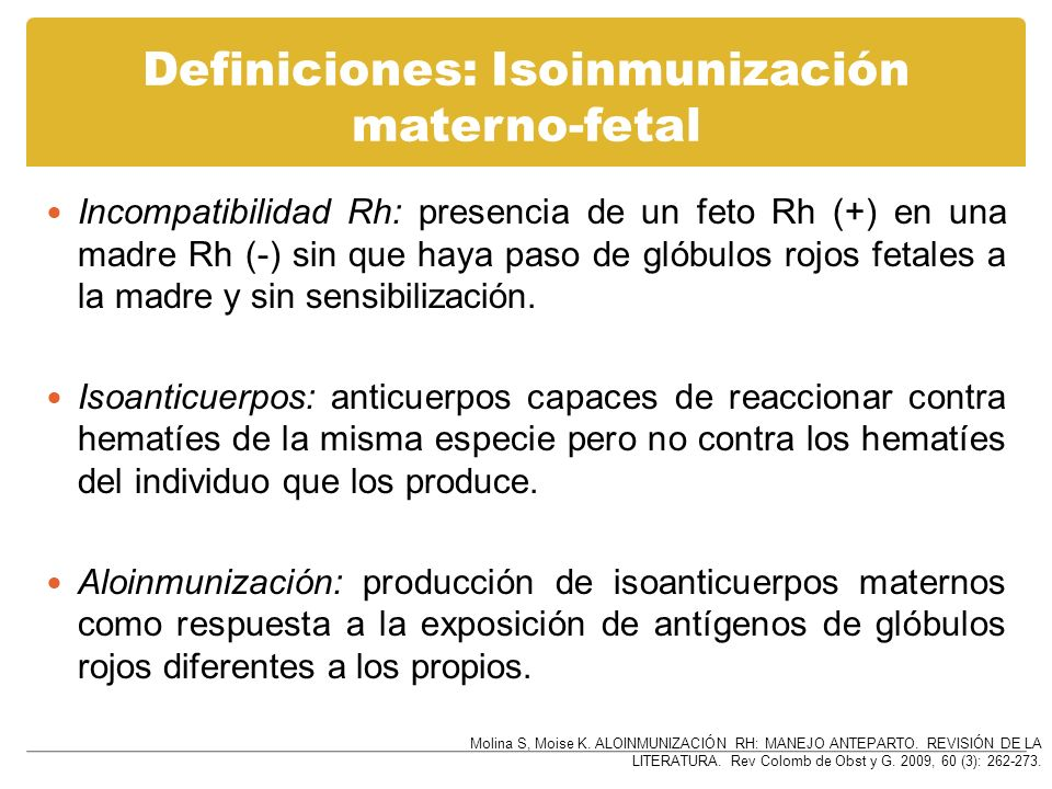 Tratamiento: otras indicaciones ˠ -globulina anti D, Abortos del primer trimestre…..50 µg Biopsia vellosidades coriónicas…..50 µg Embarazo ectópicos…..300 µg Amniocentesis…..300 µg John Hopkins, Gyn and Obst 2001