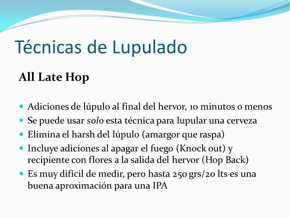 Técnicas de Lupulado All Late Hop Adiciones de lúpulo al final del hervor, 10 minutos o menos Se puede usar solo esta técnica para lupular una cerveza