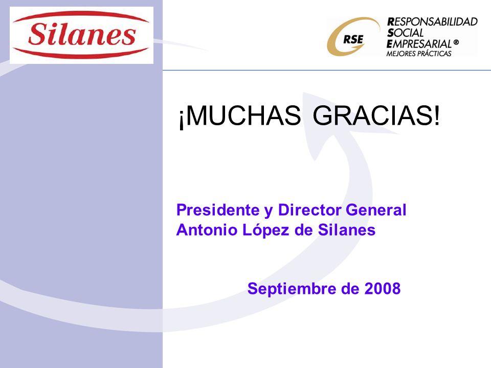 ¡MUCHAS GRACIAS! Presidente y Director General Antonio López de Silanes Septiembre de 2008