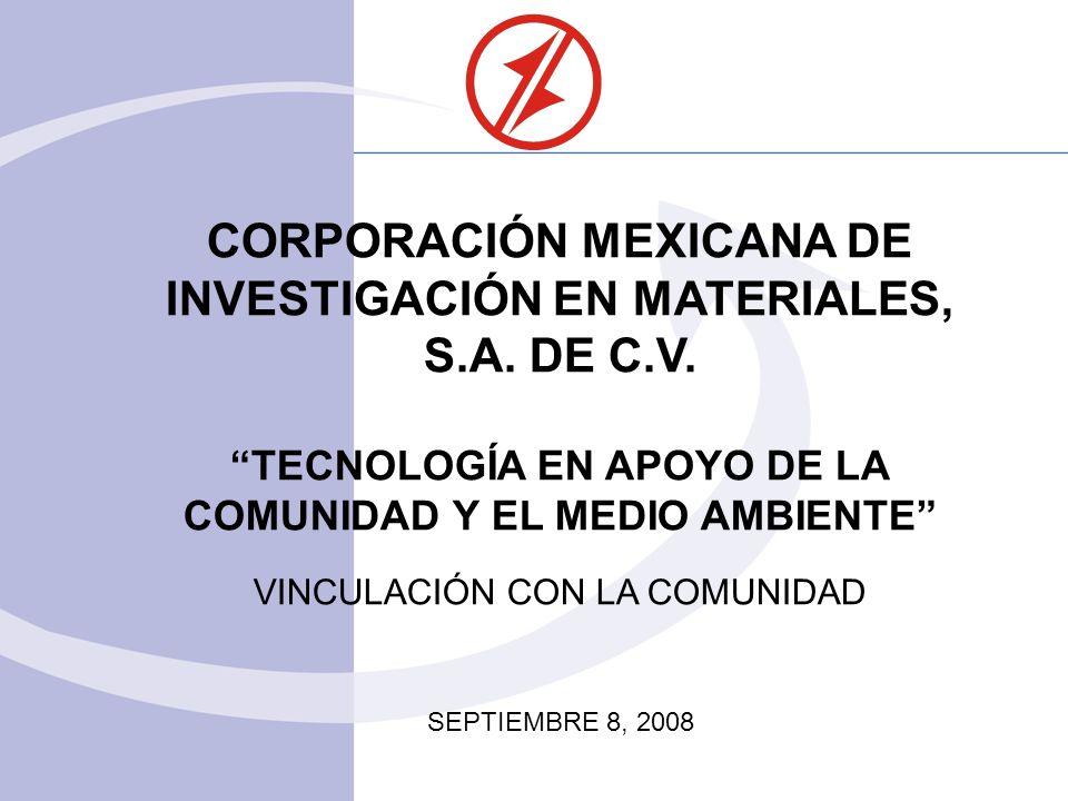CORPORACIÓN MEXICANA DE INVESTIGACIÓN EN MATERIALES, S.A.