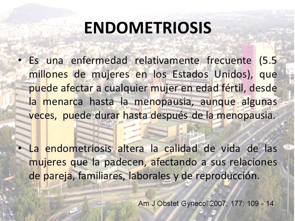 Es una enfermedad relativamente frecuente (5.5 millones de mujeres en los Estados Unidos), que puede afectar a cualquier mujer en edad fértil, desde l
