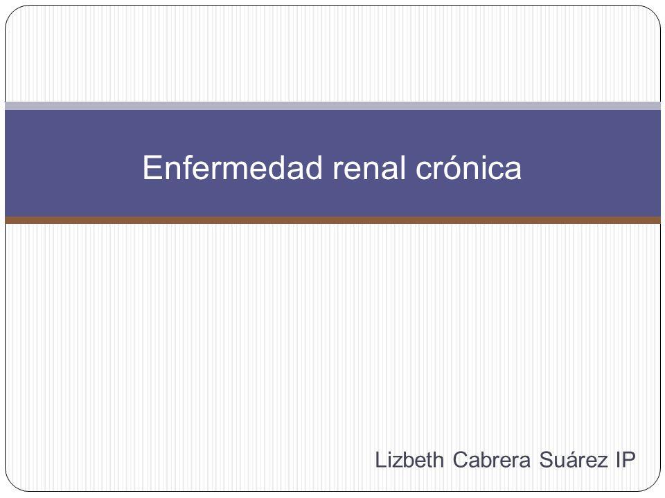 Definición: enfermedad renal crónica Daño renal o filtración glomerular <60ml/min/1.73m2 por 3 meses.