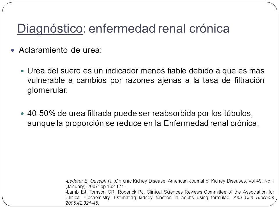 Aclaramiento de urea: Urea del suero es un indicador menos fiable debido a que es más vulnerable a cambios por razones ajenas a la tasa de filtración glomerular.