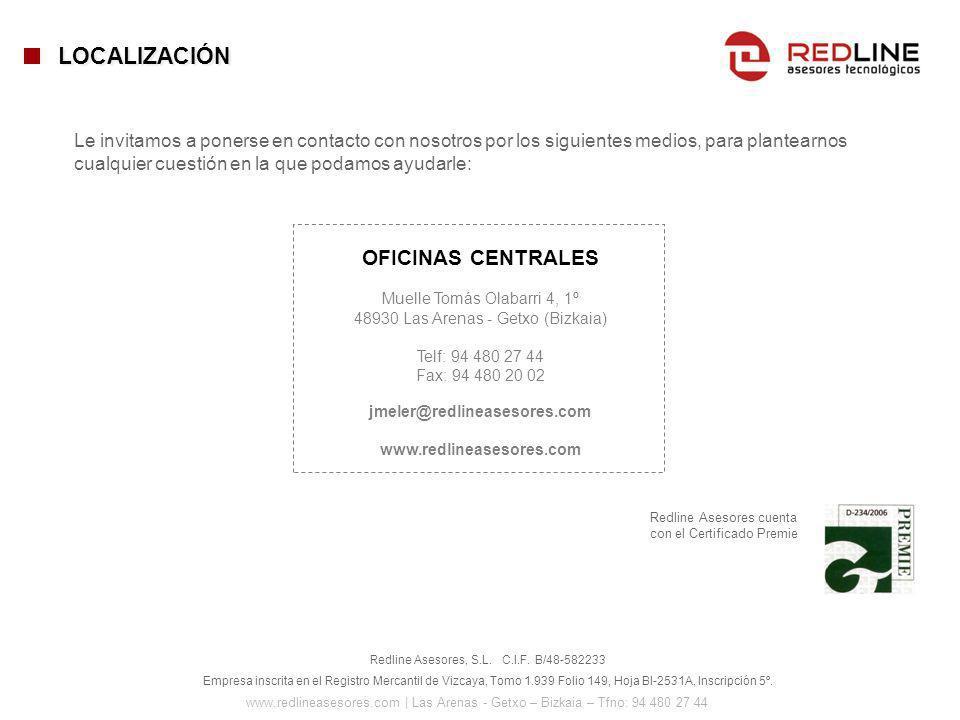 www.redlineasesores.com | Las Arenas - Getxo – Bizkaia – Tfno: 94 480 27 44 Redline Asesores, S.L. C.I.F. B/48-582233 Empresa inscrita en el Registro