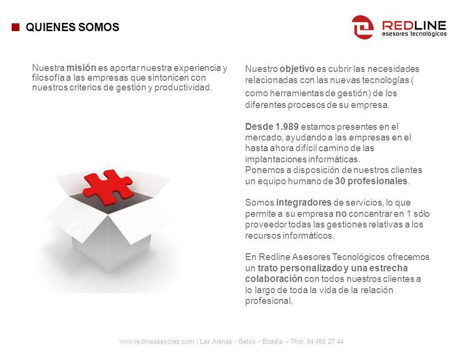 www.redlineasesores.com | Las Arenas - Getxo – Bizkaia – Tfno: 94 480 27 44 Nuestra misión es aportar nuestra experiencia y filosofía a las empresas q