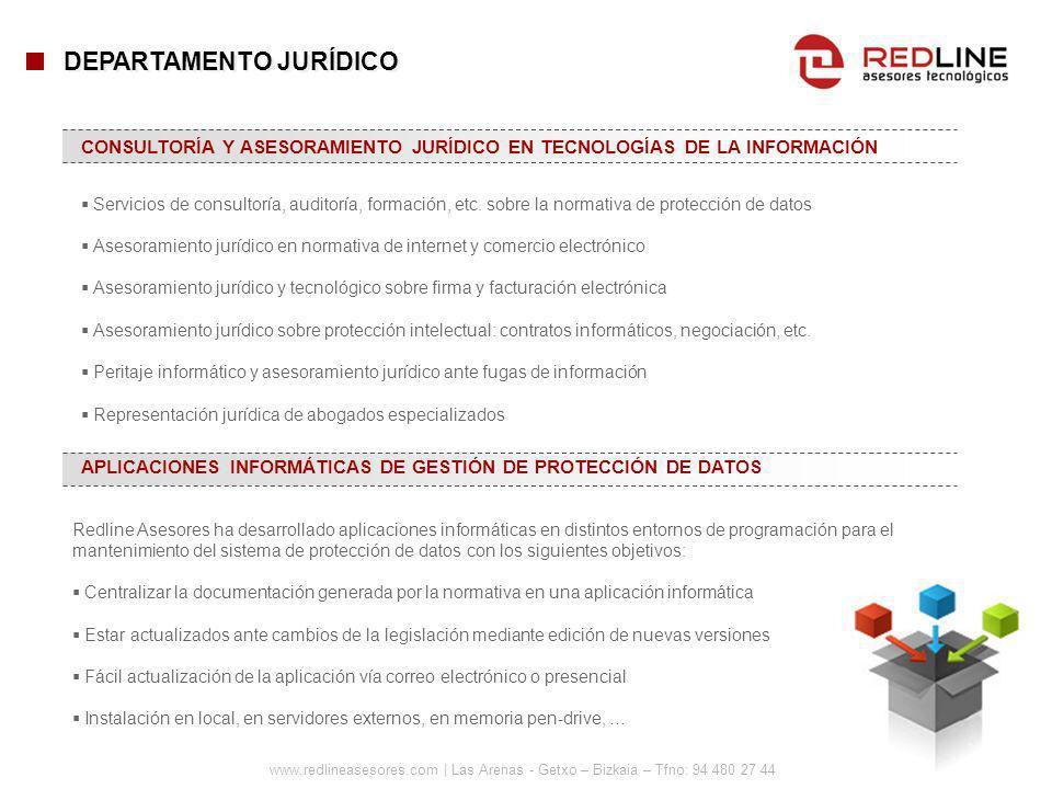 www.redlineasesores.com | Las Arenas - Getxo – Bizkaia – Tfno: 94 480 27 44 Servicios de consultoría, auditoría, formación, etc. sobre la normativa de