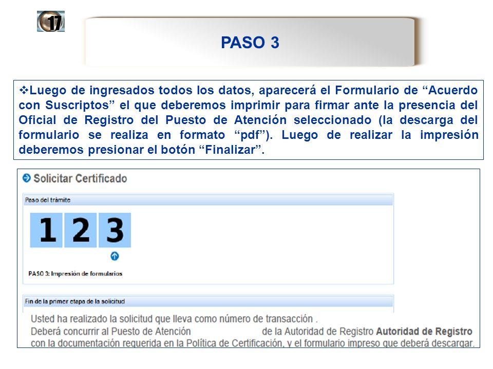 PASO 3 17 Luego de ingresados todos los datos, aparecerá el Formulario de Acuerdo con Suscriptos el que deberemos imprimir para firmar ante la presenc