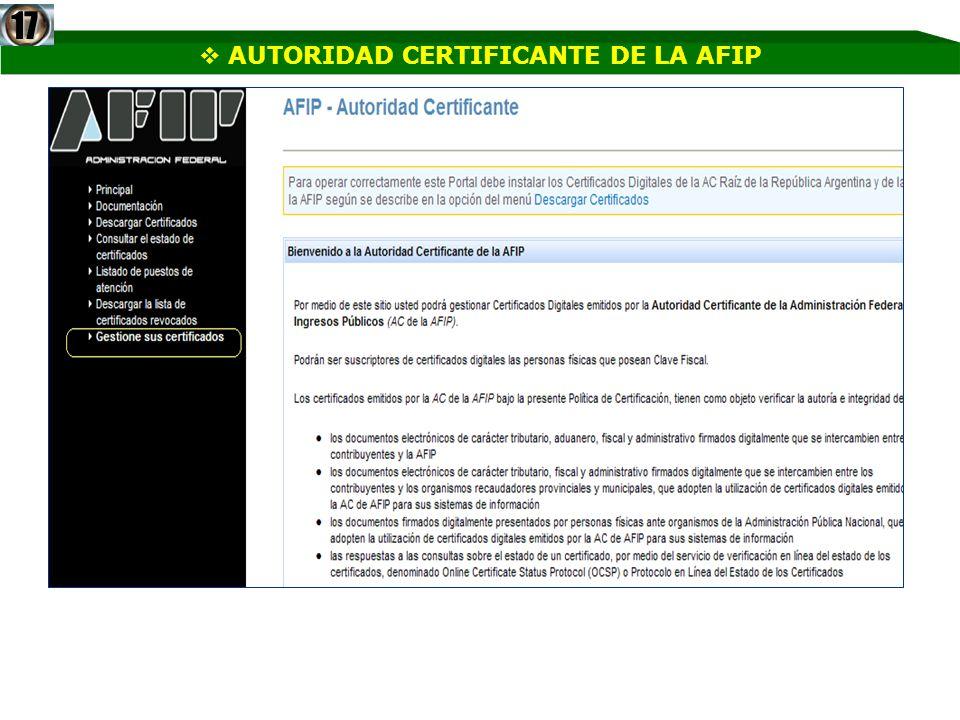 AUTORIDAD CERTIFICANTE DE LA AFIP17
