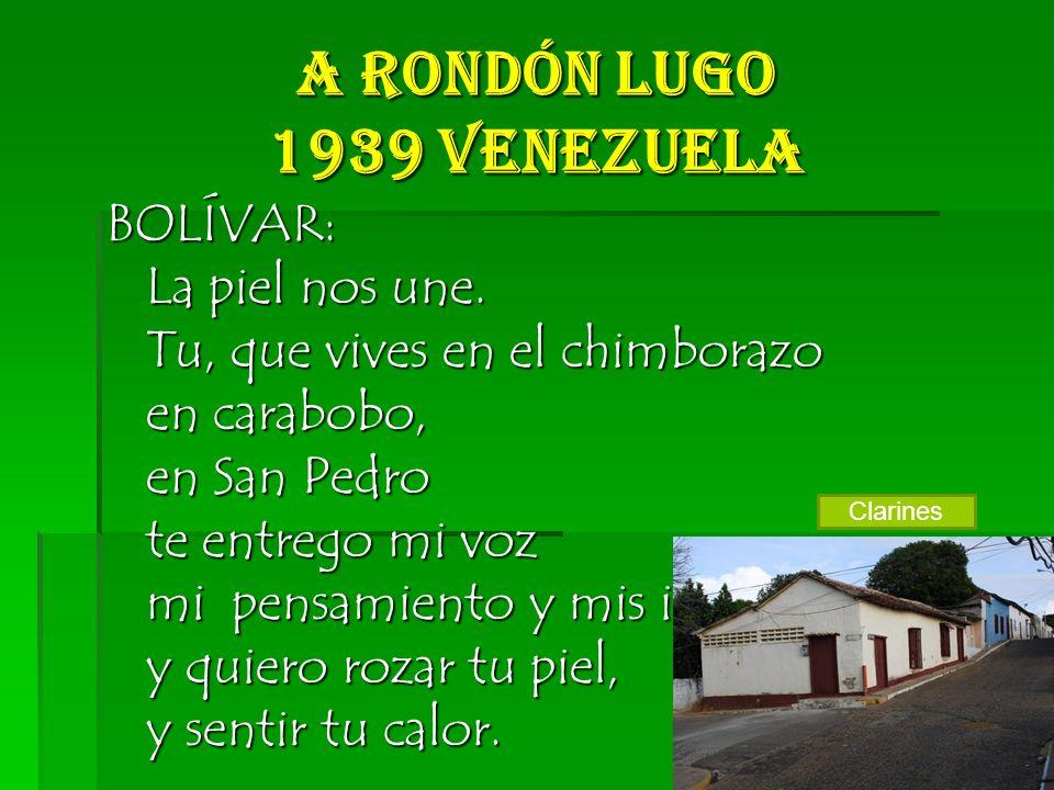 A Rondón Lugo 1939 Venezuela BOLÍVAR: La piel nos une.