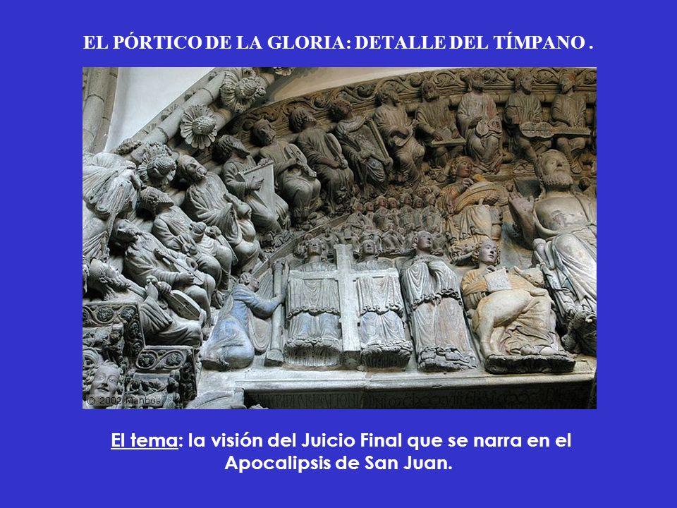 EL PÓRTICO DE LA GLORIA: DETALLE DEL TÍMPANO. El tema: la visión del Juicio Final que se narra en el Apocalipsis de San Juan.