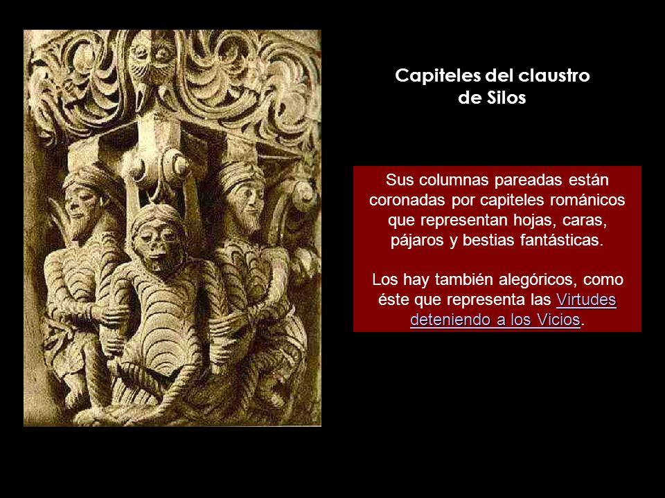 Capiteles del claustro de Silos Sus columnas pareadas están coronadas por capiteles románicos que representan hojas, caras, pájaros y bestias fantásti