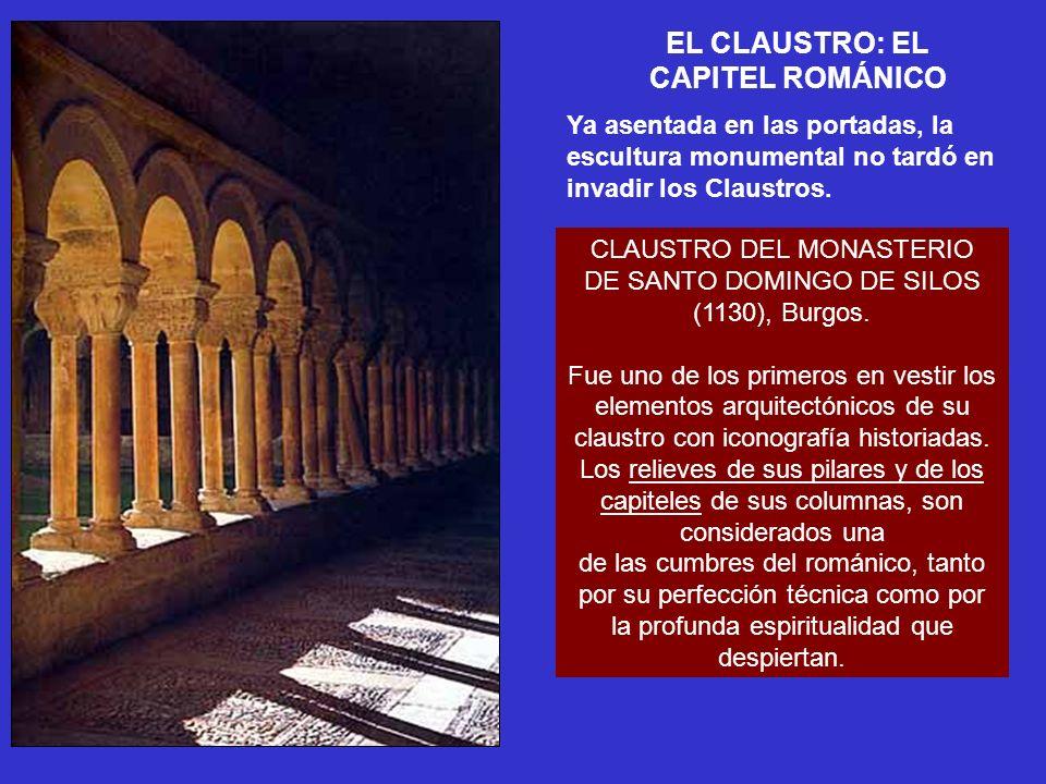 EL CLAUSTRO: EL CAPITEL ROMÁNICO CLAUSTRO DEL MONASTERIO DE SANTO DOMINGO DE SILOS (1130), Burgos. Fue uno de los primeros en vestir los elementos arq