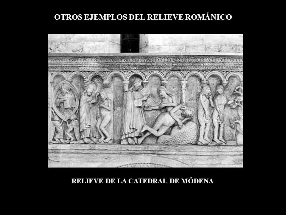 OTROS EJEMPLOS DEL RELIEVE ROMÁNICO RELIEVE DE LA CATEDRAL DE MÓDENA