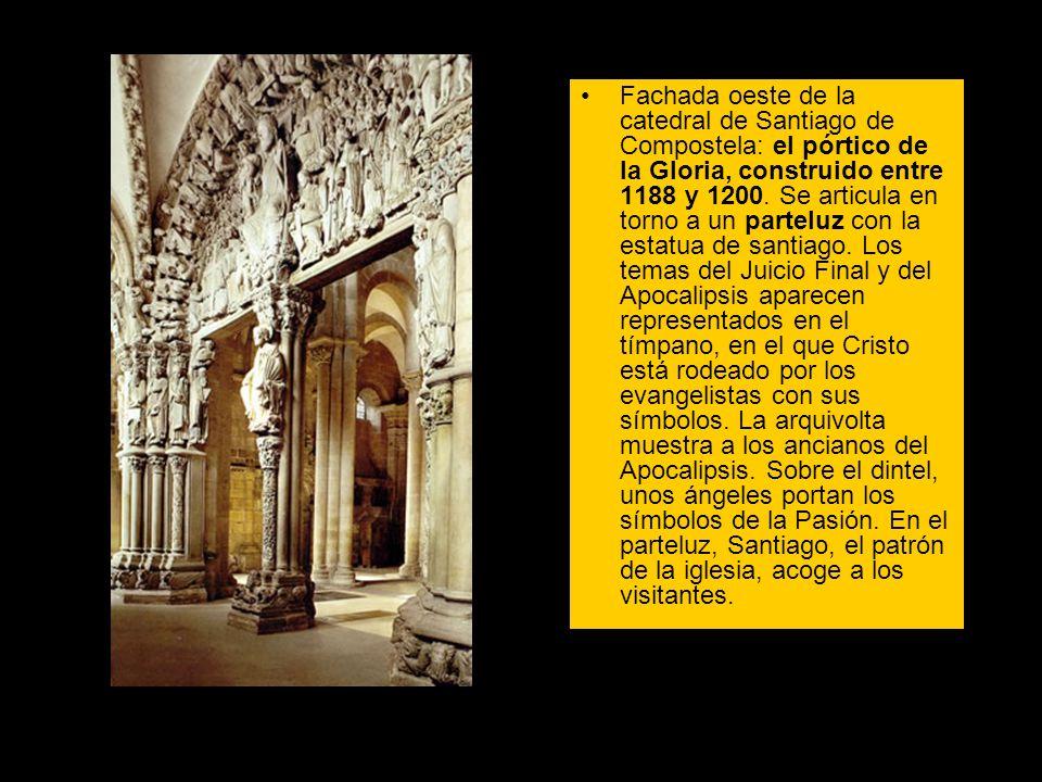 Fachada oeste de la catedral de Santiago de Compostela: el pórtico de la Gloria, construido entre 1188 y 1200. Se articula en torno a un parteluz con