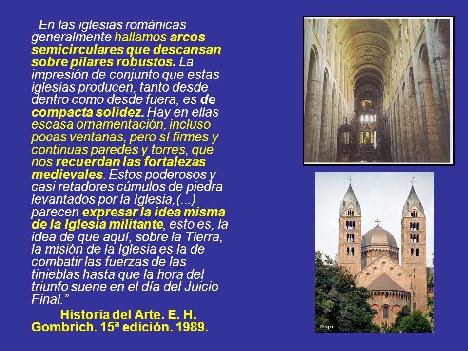 En las iglesias románicas generalmente hallamos arcos semicirculares que descansan sobre pilares robustos. La impresión de conjunto que estas iglesias