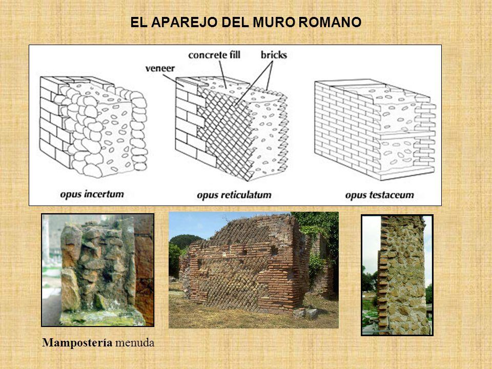 EL APAREJO DEL MURO ROMANO Mampostería menuda