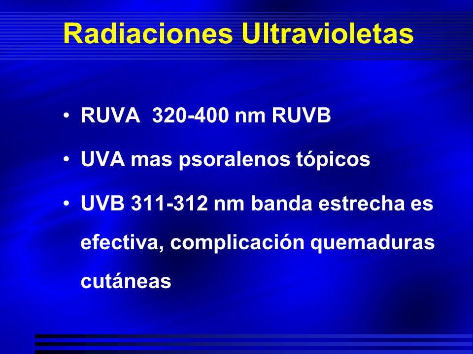 Radiaciones Ultravioletas RUVA 320-400 nm RUVB UVA mas psoralenos tópicos UVB 311-312 nm banda estrecha es efectiva, complicación quemaduras cutáneas