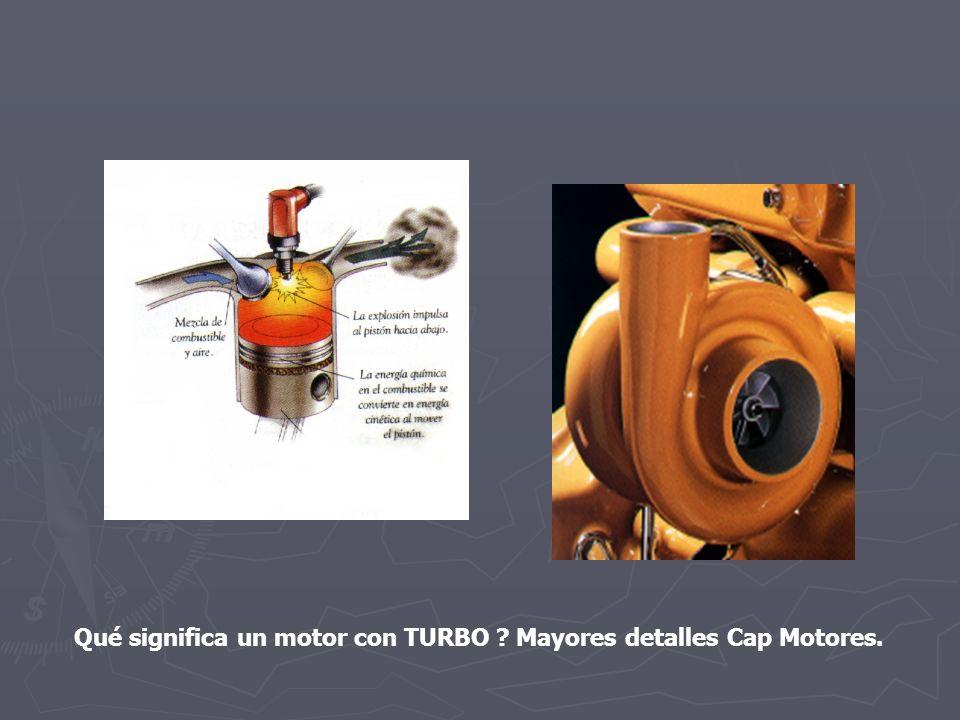 Qué significa un motor con TURBO ? Mayores detalles Cap Motores.