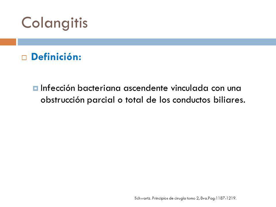 Colangitis Esclerosante: 10-20 % Colangiocarcinoma.