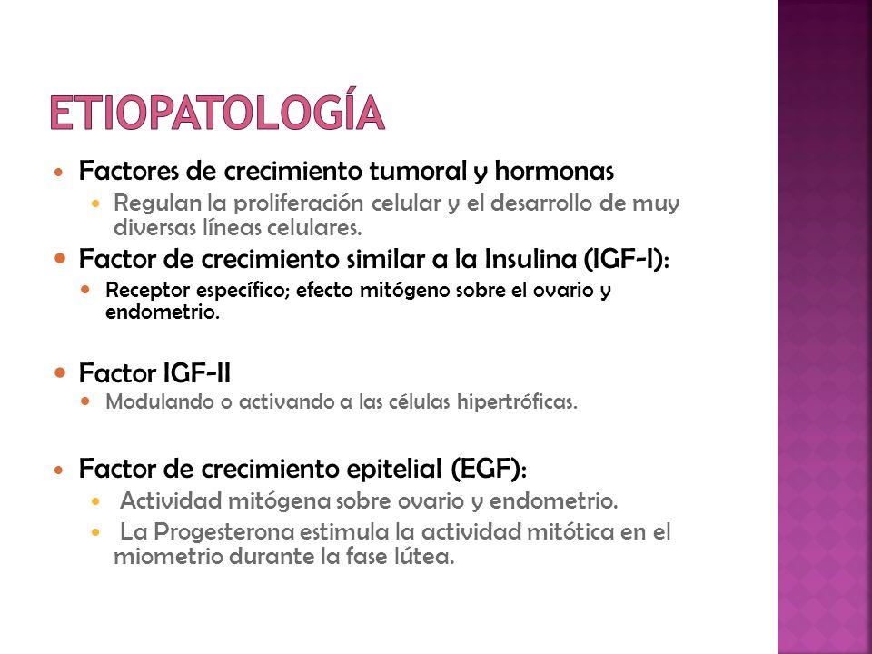 Prolactina (PRL) Potencialmente mitógeno Hormona del crecimiento y la Insulina.