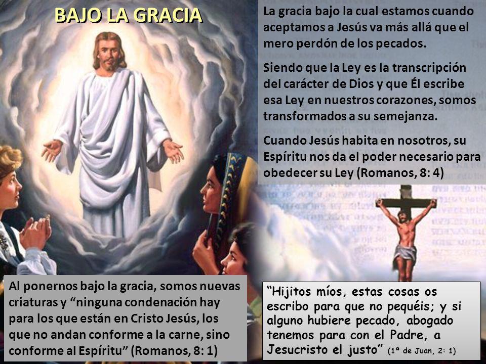 Al desobedecer los mandamientos de Dios, el hombre cayó bajo la condenación de su ley.
