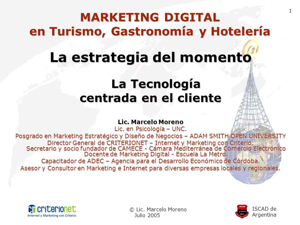 ISCAD de Argentina © Lic.Marcelo Moreno Julio 2005 2 Conceptos de Turismo ¿Qué es el turismo.