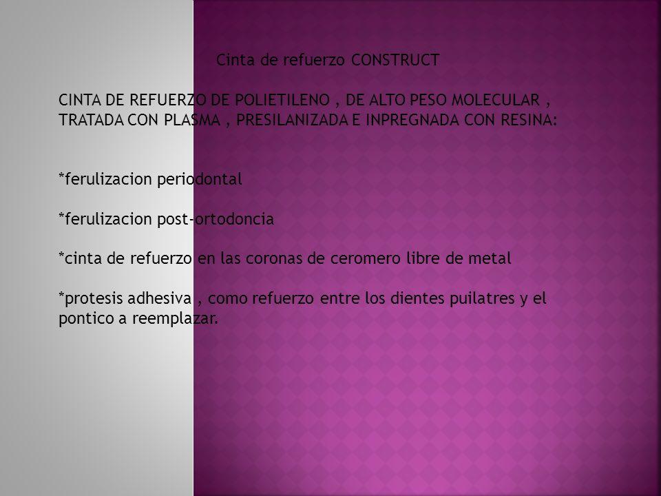 Cinta de refuerzo CONSTRUCT CINTA DE REFUERZO DE POLIETILENO, DE ALTO PESO MOLECULAR, TRATADA CON PLASMA, PRESILANIZADA E INPREGNADA CON RESINA: *feru