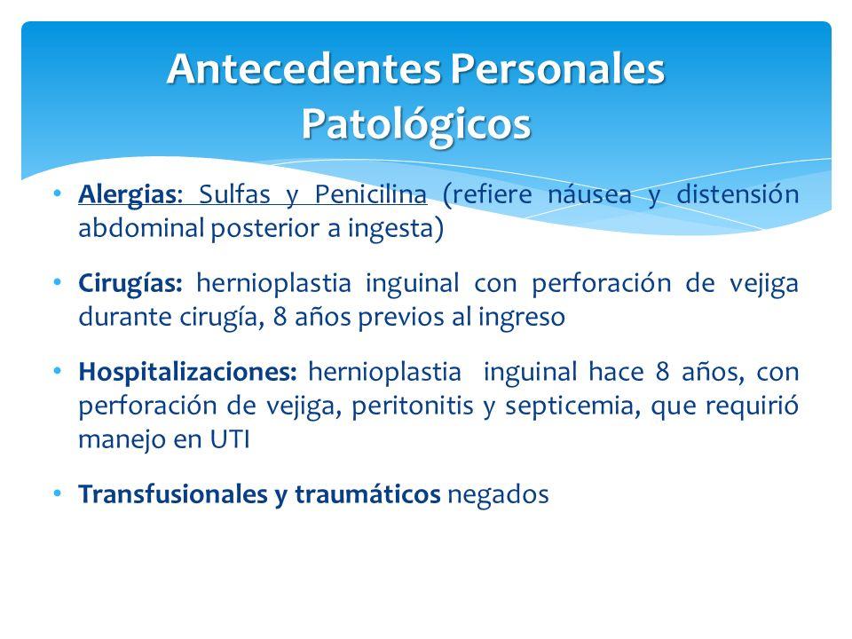 Antecedentes Personales Patológicos (2) Médicos: hipercolesterolemia de 3 años de diagnóstico, no especifica tx; resistencia a la insulina, desconoce tiempo de evolución; cervicalgia probablemente por radiculopatia cervical 1 semana previa a su ingreso, tratado con antiinflamatorios no esteroideos Medicamentos: triazolam 1 tab / 24 hrs, metformina 1 tab c/ 24 h, metamizol 2 tab / 12 hrs, paracetamol no se especifica dosis Gastroenteritis hace 2 semanas tratada con ampicilina, hace reacción alérgica motivo por el cual se le suspende tx medico