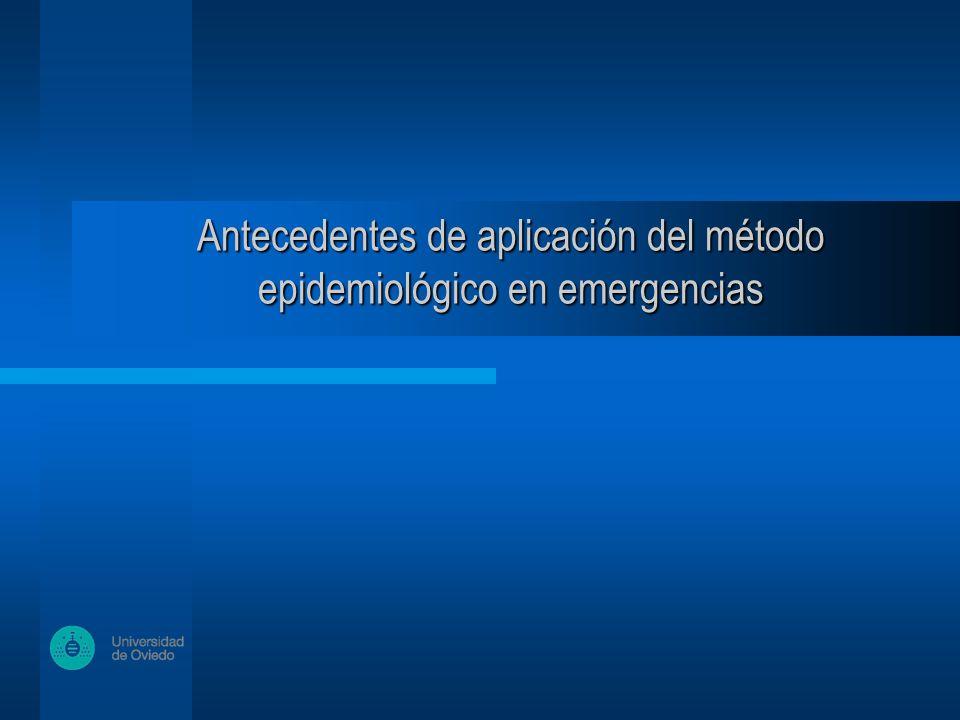 Antecedentes de aplicación del método epidemiológico en emergencias