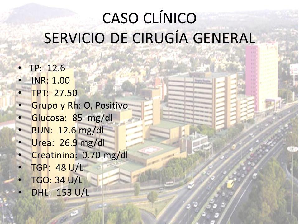 TP: 12.6 INR: 1.00 TPT: 27.50 Grupo y Rh: O, Positivo Glucosa: 85 mg/dl BUN: 12.6 mg/dl Urea: 26.9 mg/dl Creatinina: 0.70 mg/dl TGP: 48 U/L TGO: 34 U/