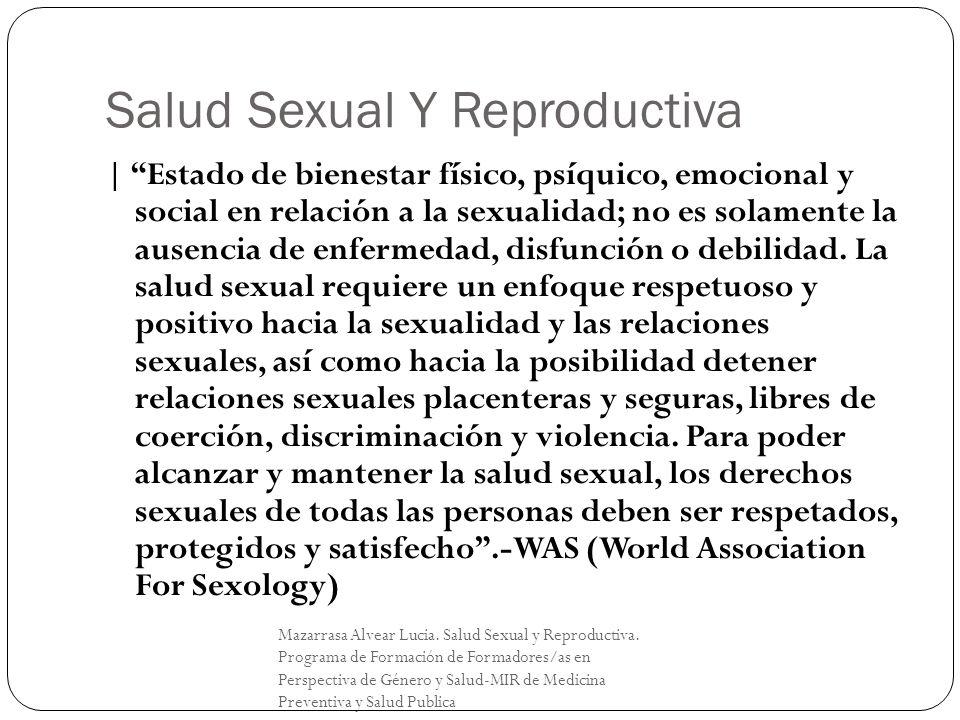 Salud Sexual Y Reproductiva Mazarrasa Alvear Lucia. Salud Sexual y Reproductiva. Programa de Formación de Formadores/as en Perspectiva de Género y Sal