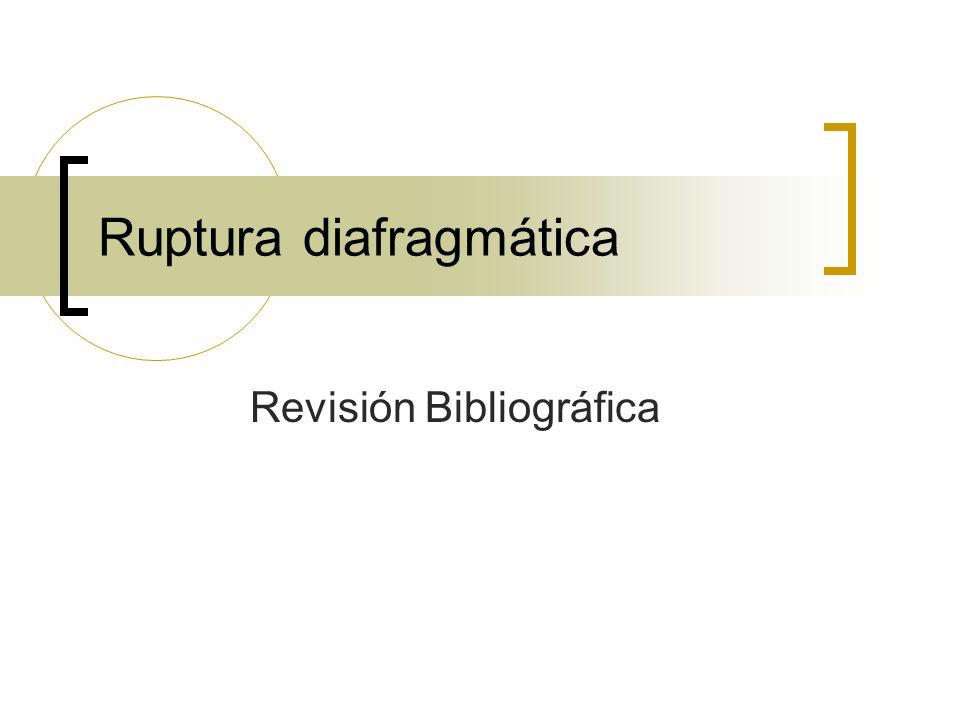 Ruptura diafragmática Revisión Bibliográfica